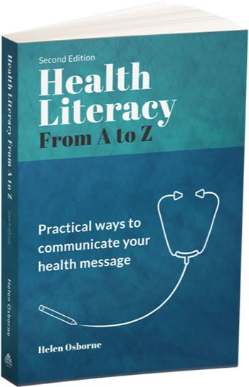 Health Literacy From A to Z: Practical ways to communicate your health message